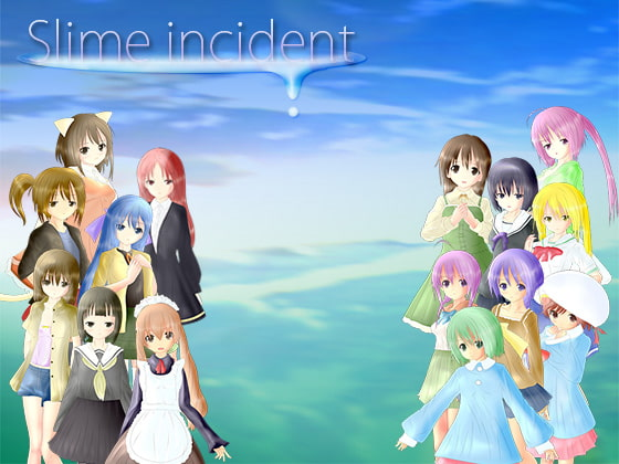 Slime incident
