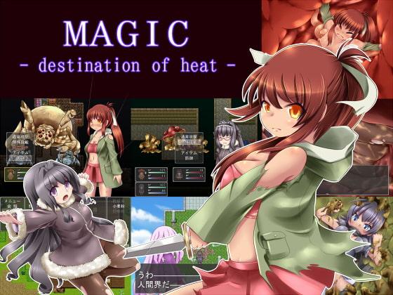 MAGIC -destination of heat-