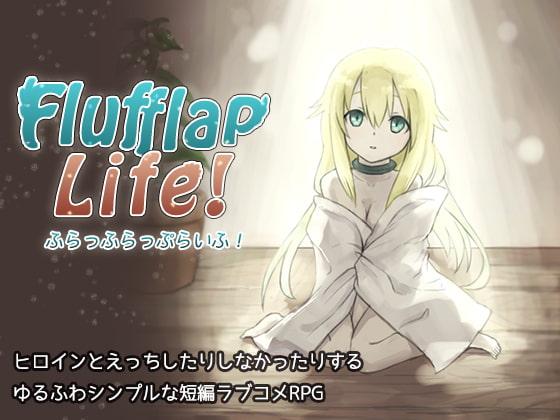 Flufflap Life!