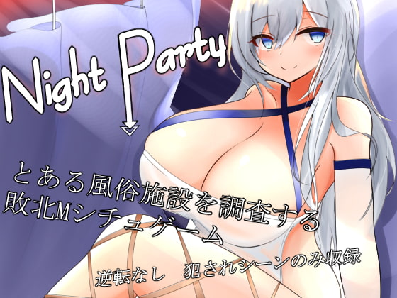 Night Party!