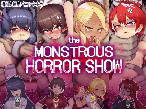 The Monstrous Horror Show