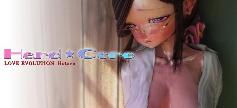 【LOVE×EVOLUTION】 Hard★Core 〜ほたるVer〜