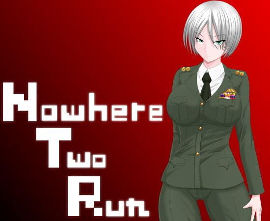 Nowhere Two Run [あくまら]