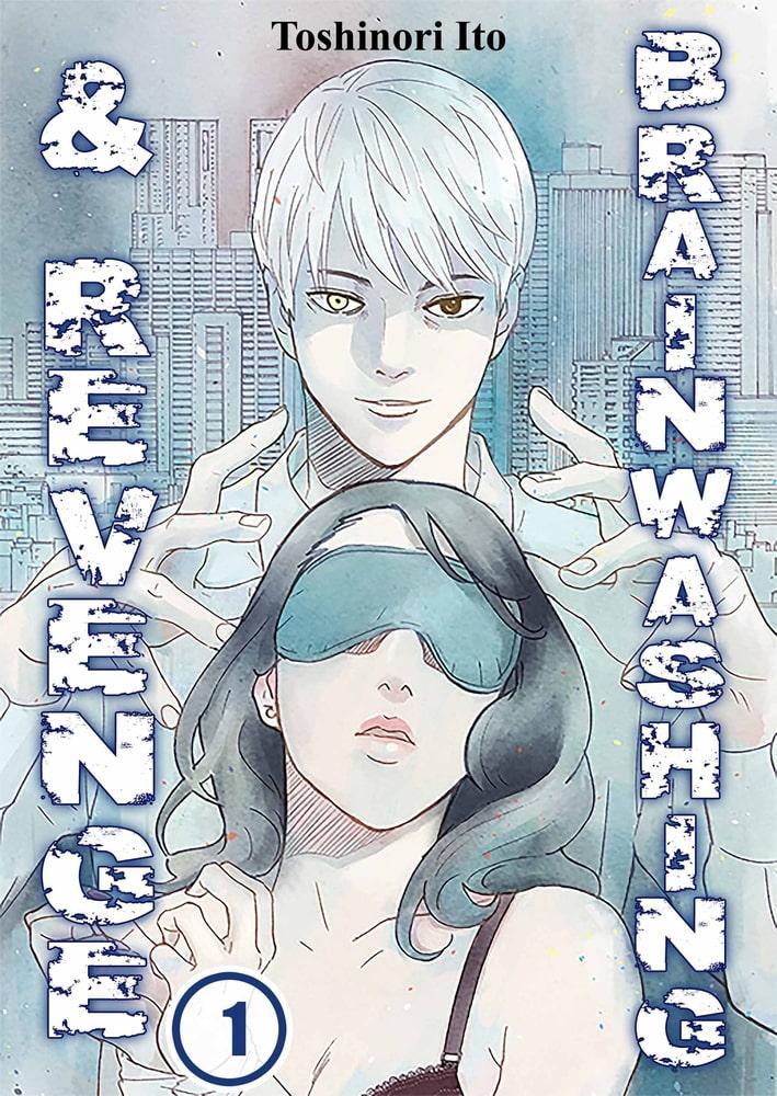 Brainwashing & Revenge 1