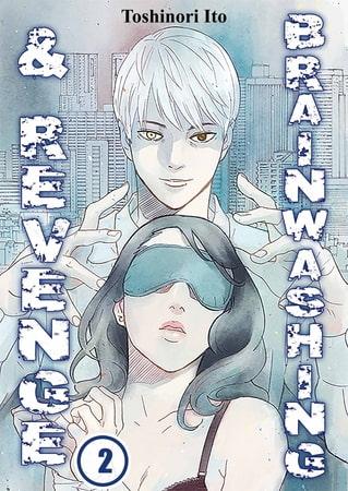 Brainwashing & Revenge 2