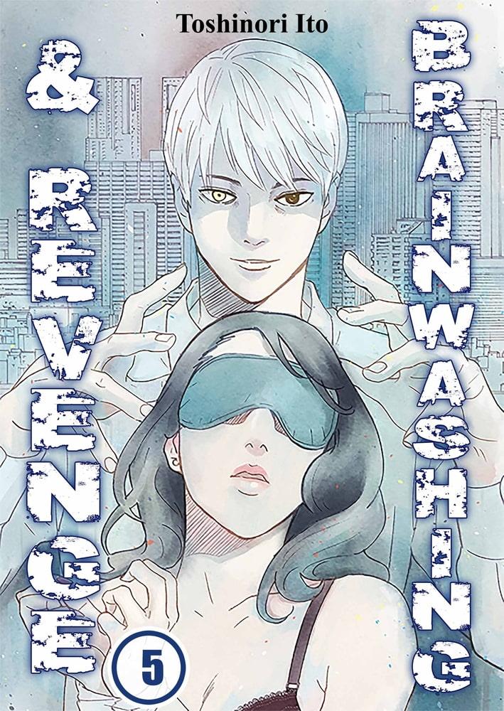 Brainwashing & Revenge 5