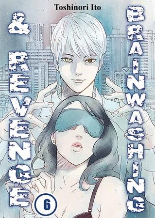 Brainwashing & Revenge 6