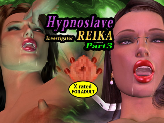 Hypnoslave investigator REIKA Part 3 (Language: English)!