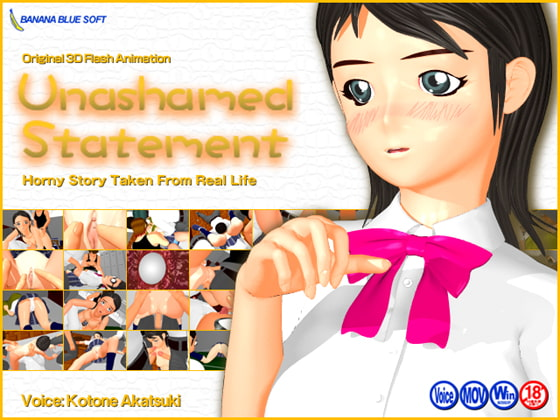 Unashamed Statement (Text: English / Voice: Japanese)!