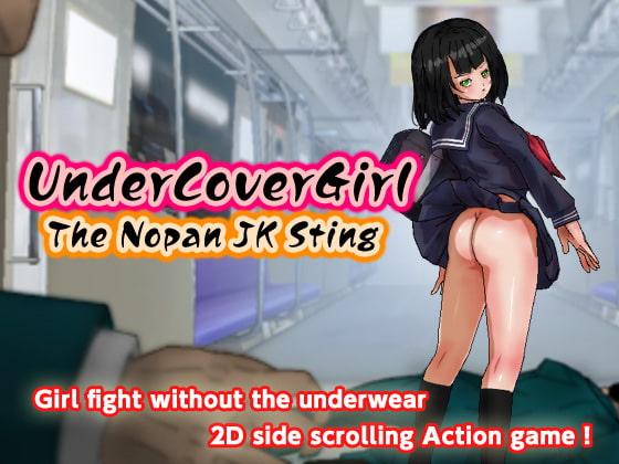 Undercover Girl: The Nopan JK Sting!