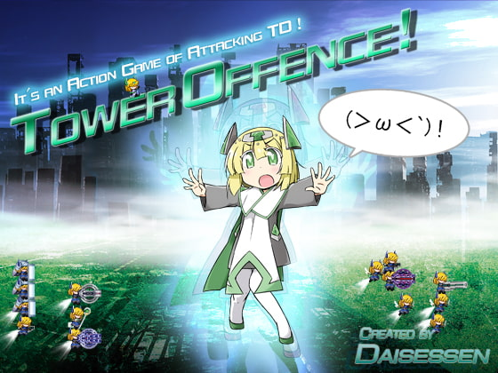 Tower Offence!!