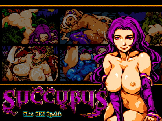 SUCCUBUS The SIX Spells!