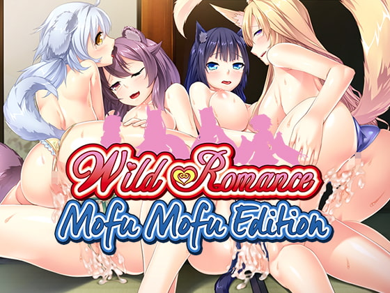 Wild Romance: Mofu Mofu Edition [Cherry Kiss Games]