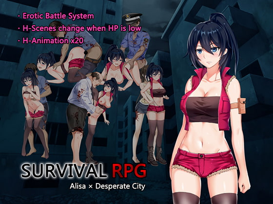 Survival RPG Alisa x Desperate City [Ankoya]