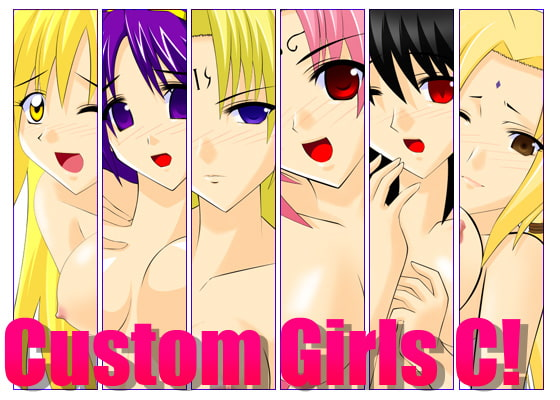 Custom Girls C!