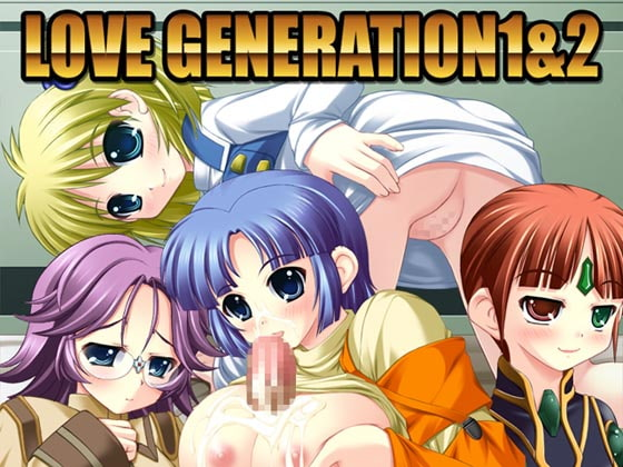 LOVE GENERATION 1&2 [Eternal Song]
