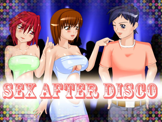 Sex after disco!