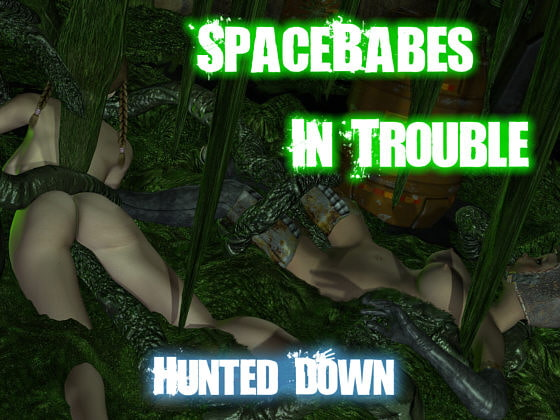 Space babes in trouble - Hunted by tentacles!