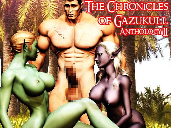The Chronicles of Gazukull Anthology II!