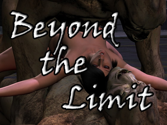 Beyond The Limit!