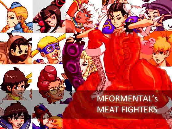 Mformental's Meat Fighter!