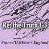 Re:the Truth 1~3 [eRegular]