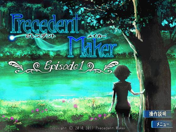 Precedent Maker Episode 1!