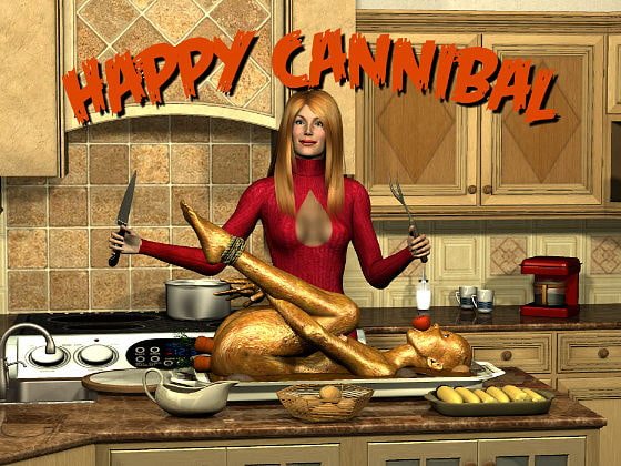 Happy Cannibal!