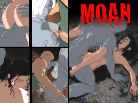 Moan!