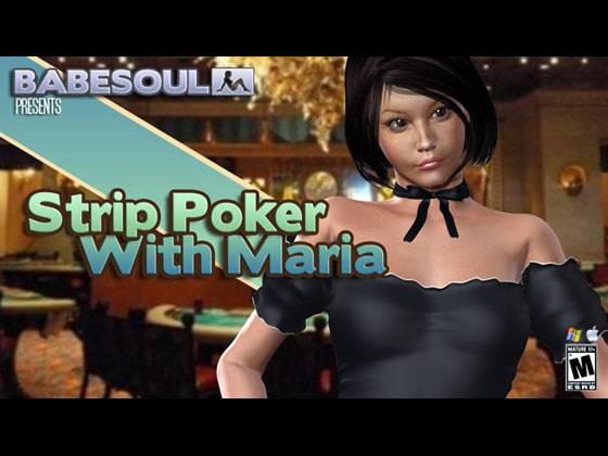 Strip Poker With Maria!