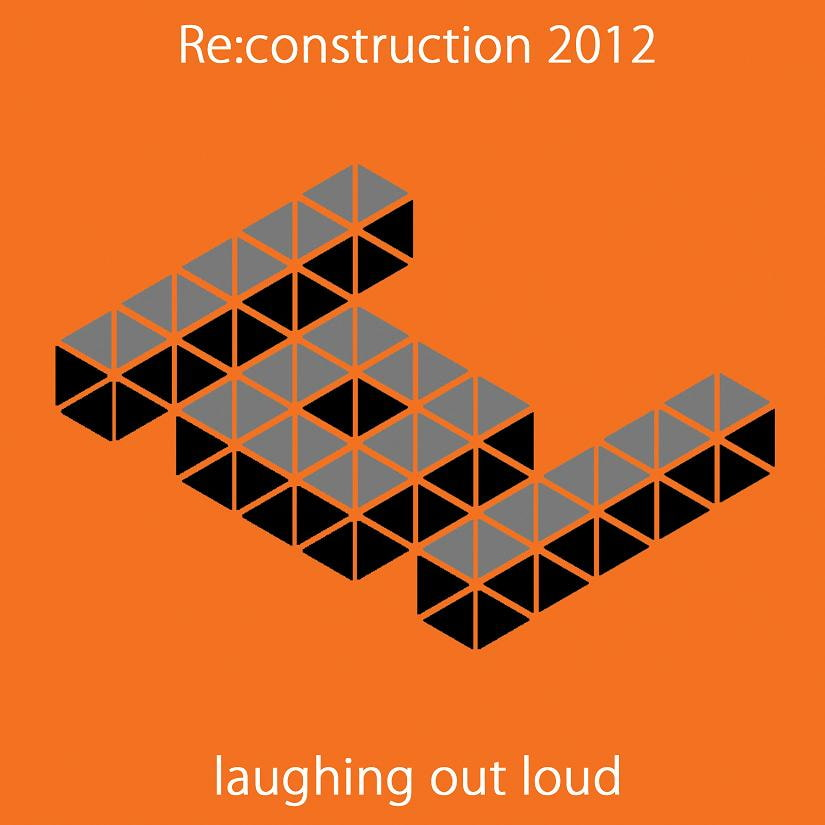 Re: construction 2012 [laughing out loud]