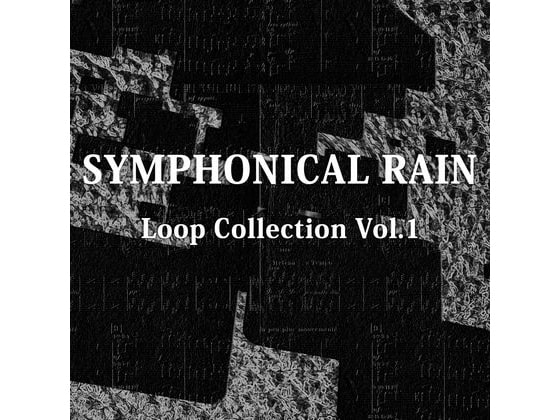 [BGM Material] Symphonical Rain Loop Collection Vol.1 [AZU Soundworks]