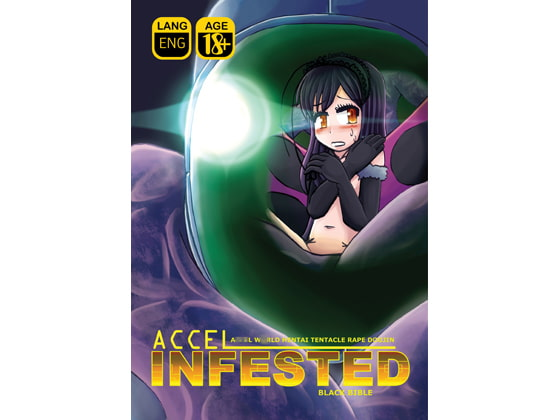Accel Infested!