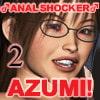 ANAL SHOCKER AZUMI! ~VOL.2 ガール編・SM編合併号 [華門堂]