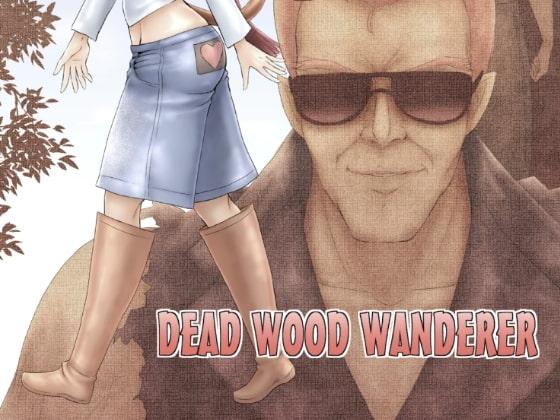 DEAD WOOD WANDERER