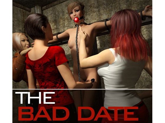 The Bad Date!