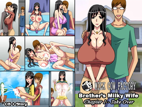 Brother's Milky Wife, Chapter 1 - Take Over!