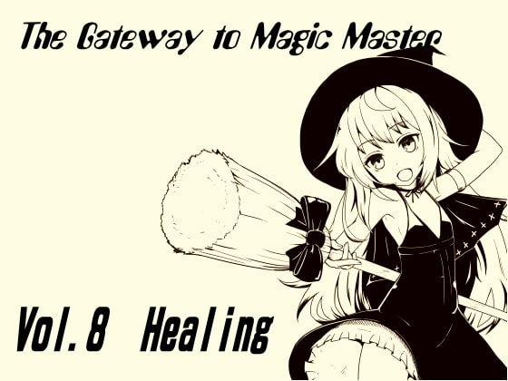 The Gateway to Magic Master Vol.8 -The Heal and Recovery- [MAGIC FACTORY]
