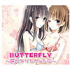 Butterfly~蝶になりたかった花~