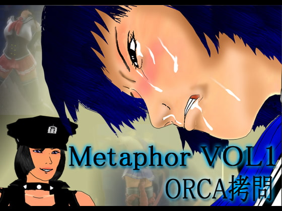 Metaphor VOL1 ORCA Torture!