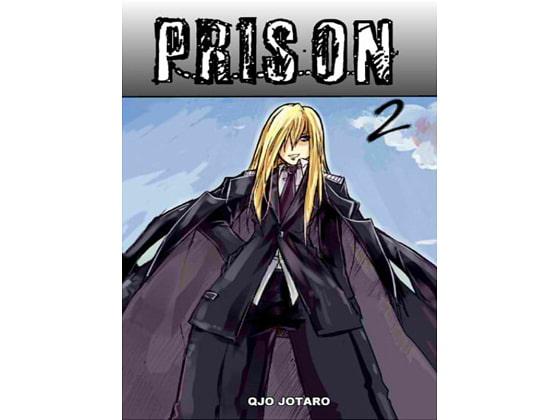 Prison 2!