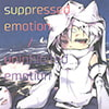 suppressed emotion / uninhibited emotion [鈍速みょうが]