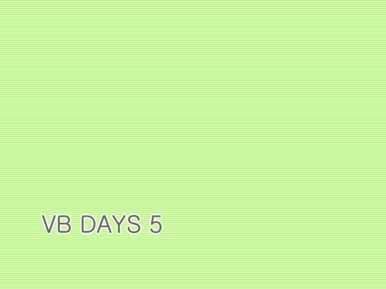 VB DAYS 5 [Fragment Color]