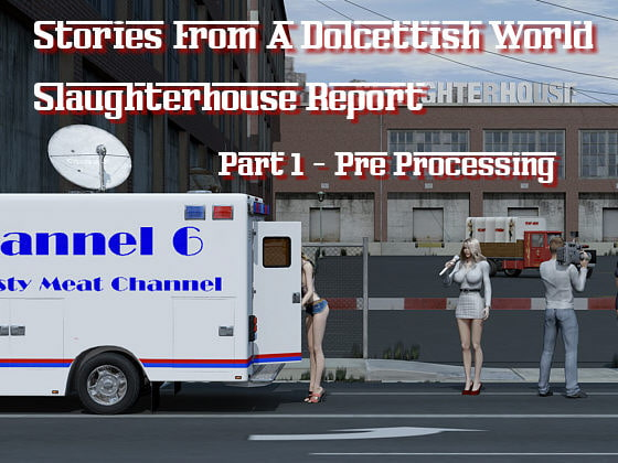 Slaughterhouse Report 1!