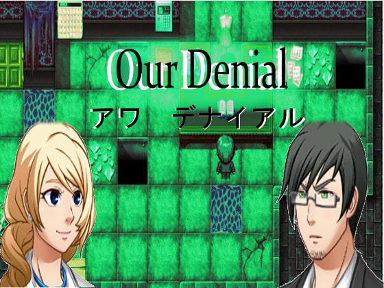 Our Denial!
