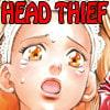 HEAD THIEF【完全版】