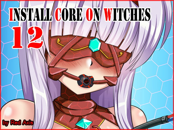 Install Core On Witches 12!