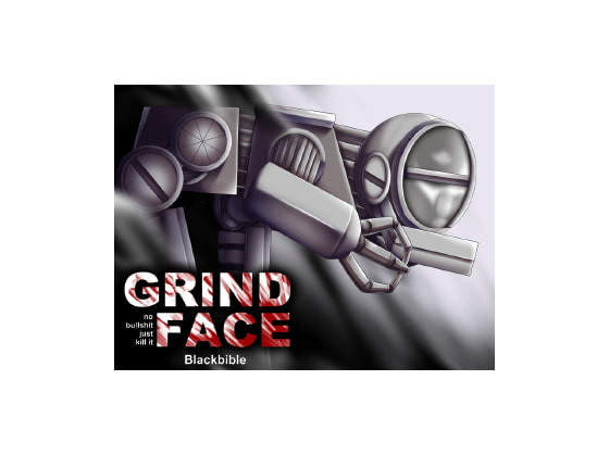 Grindface!