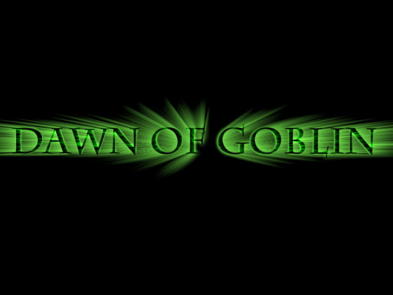 Dawn of Goblin