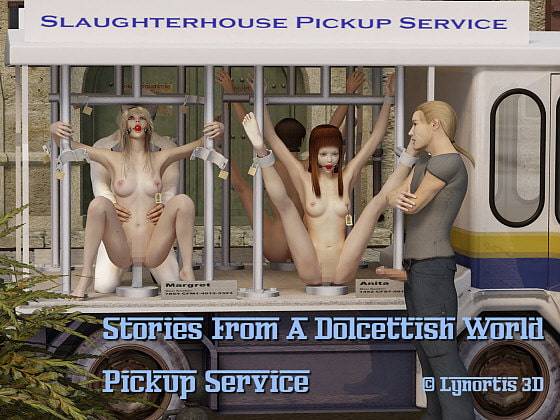 Stories From a Dolcettish World - Pickup Service!